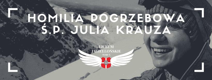 Homilia uroczystości pogrzebowych śp. Julii Krauza