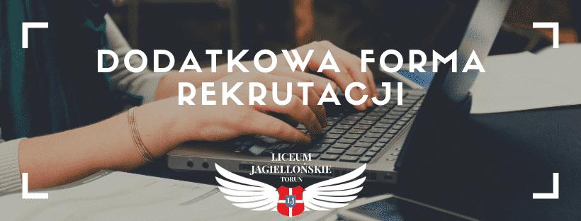 Dodatkowa forma rekrutacji do Jagiellońskiego